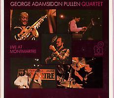 George Adams | Don Pullen Quartet ‎– Live At Montmartre