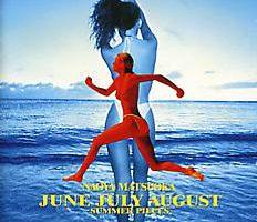 JUNE JULY AUGUST Naoya Matsuoka